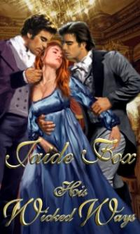 His Wicked Ways by Jaide Fox