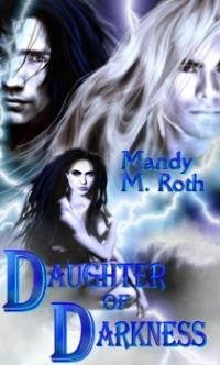Gwyneth Stevens Book I: Daughter of Darkness by Mandy M. Roth