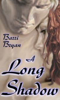 A Long Shadow by Barri Bryan