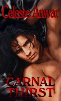 Carnal Desires Book 3: Carnal Thirst
