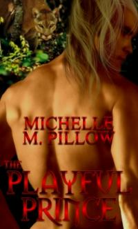 Lords of the Var Book 2: The Playful Prince by Michelle M. Pillow