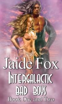 Intergalactic Bad Boys by Jaide Fox