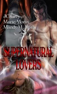 Supernatural Lovers by Marie Morin