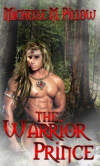 Dragon Lords Book 4: The Warrior Prince by Michelle M. Pillow