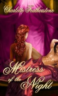 Mistress of the Night by Charlotte Featherstone