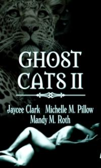 Ghost Cats II by Jaycee Clark