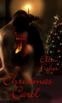 Christmas Carol by Ellen Fisher