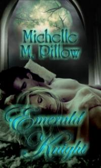 Emerald Knight by Michelle M. Pillow