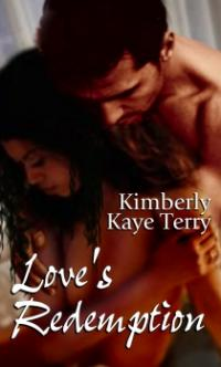 Love's Redemption by Kimberly Kaye Terry