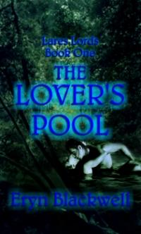 Lares Lords Book 1: The Lover's Pool by Eryn Blackwell