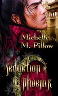 Seduction of the Phoenix by Michelle M. Pillow