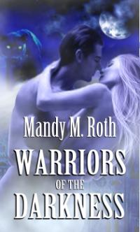 Warriors of Darkness by Mandy M. Roth