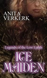 Legends of the Low Lands Book 2: Ice Maiden