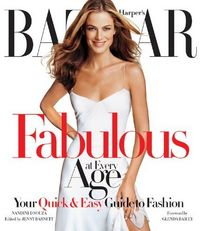 Harper's Bazaar Fabulous At Every Age