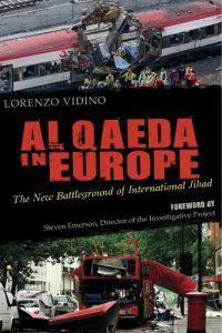 Al Qaeda in Europe by Lorenzo Vidino