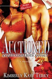 Auctioned: An Invitation Erotic Odyssey by Kimberly Kaye Terry