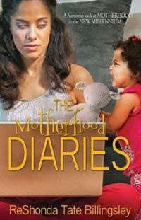 The Motherhood Diaries by ReShonda Tate Billingsley