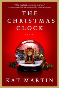 The Christmas Clock by Kat Martin