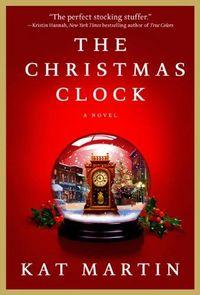 The Christmas Clock by Kat Martin