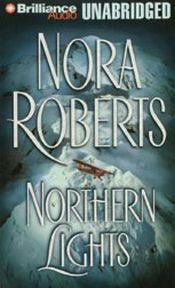 Northern Lights (audio) by Nora Roberts
