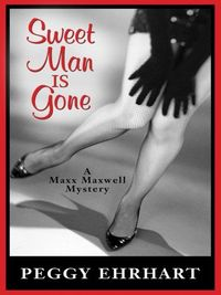 Sweet Man Is Gone by Peggy Ehrhart