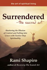 Surrendered―The Sacred Art