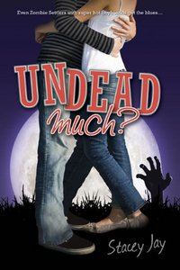 Undead Much?