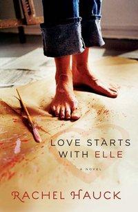 Love Starts With Elle by Rachel Hauck