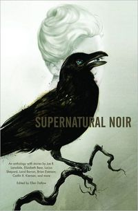 Supernatural Noir by Gregory Frost