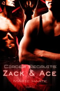 Circe's Recruits: Zack & Ace by Marie Harte