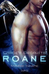 Circe's Recruits: Roane by Marie Harte