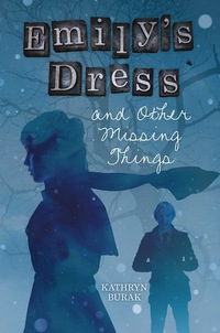 Emily's Dress and Other Missing Things
