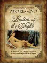 Ladies of the Night by Gene Simmons