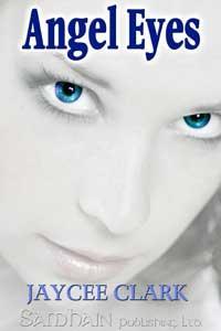 Angel Eyes by Jaycee Clark