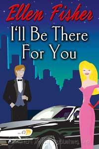 I'll Be There for You by Ellen Fisher