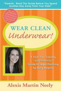 Wear Clean Underwear!