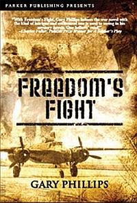 Freedom's Flight by Gary Phillips