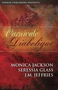 Carnivale Diabolique by J.M. Jeffries