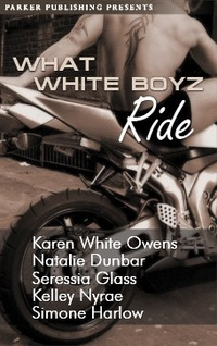 What White Boyz Ride by Seressia Glass