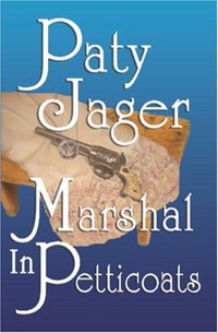 Marshal In Petticoats