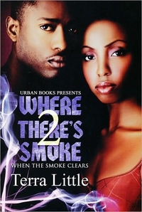 Where There's Smoke 2 by Terra Little