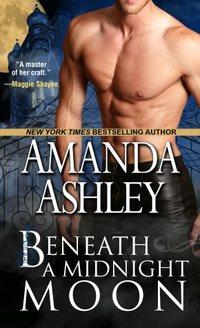 Beneath a Midnight Moon by Amanda Ashley