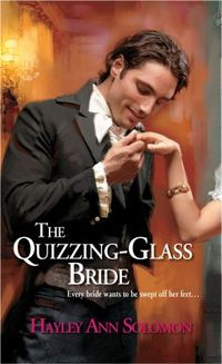 Quizzing Glass Bride