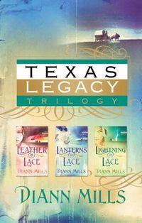 Texas Legacy Omnibus by DiAnn Mills