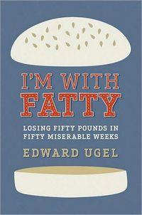 I'm With Fatty