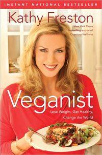 Veganist by Kathy Freston