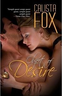 Object of Desire by Calista Fox