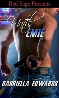 Until Emie