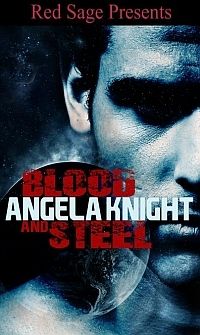 Excerpt of Blood & Steel by Angela Knight