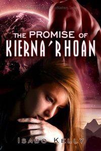 The Promise of Kierna'Rhoan by Isabo Kelly